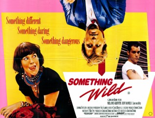 Something Wild 1986 Quad British Poster